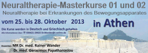 MASTERCOURSE IN NEURALTHERAPY ΑΘΗΝΑ 25-28.10.2013